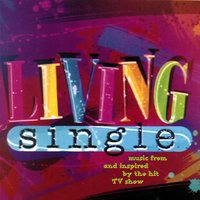 Living Single (Music From And Inspired By The Hit TV Show) — Living Single