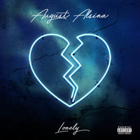 Lonely — August Alsina