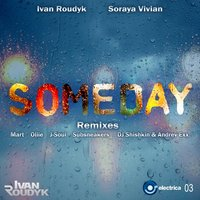 Someday (Remixes) — Ivan Roudyk