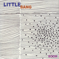 Boom — Little Bang