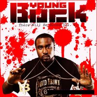 There Will Be Blood Vol 1 — Young Buck
