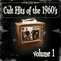 Cult Hits of the 1960's, Vol. 1 — сборник
