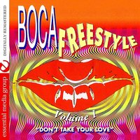 Boca Freestyle Vol. 1: Don't Take Your Love — сборник