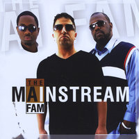 Mainstream — The AI Fam