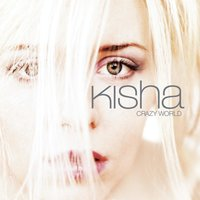 Crazy World — Kisha