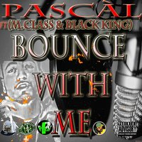 Bounce With Me - Single — Pascal