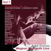 Wagner - Bayreuth Live, Vol. 7 — André Cluytens
