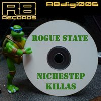 Nichestep Killas Vol. 1 — Rogue State