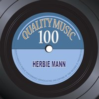 Quality Music 100 — Herbie Mann