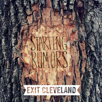 Starting Rumors — Exit Cleveland