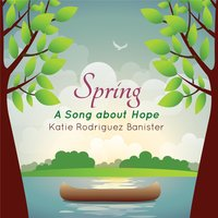 Spring — Katie Rodriguez Banister