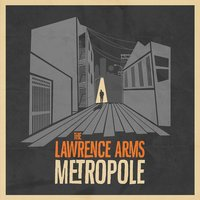 Metropole — The Lawrence Arms