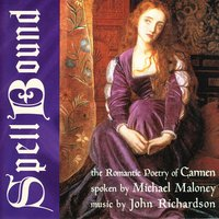 Spellbound — John Richardson, Michael Maloney, Carmen/Maloney/Richardson