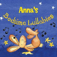 Anna's Bedtime Lullabies — The Teddybears