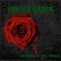 Nothing in the World — Sheila Grace