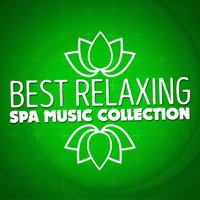 Best Relaxing Spa Music Collection — Best Relaxing Spa Music