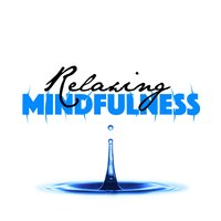 Relaxing Mindfulness — сборник
