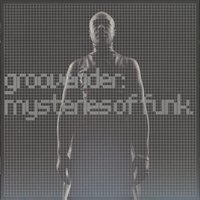 Mysteries Of Funk — Grooverider