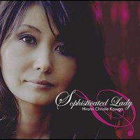 Sophisticated Lady — Hiromi Christie Kasuga