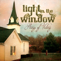 Light in the Window — Strings of Victory