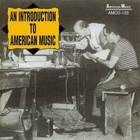 An Introduction to American Music — сборник