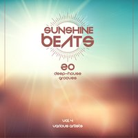 Sunshine Beats (20 Deep-House Grooves), Vol. 4 — сборник