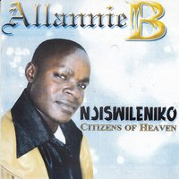 Njiswileniko Citizens of Heaven — Allannie B