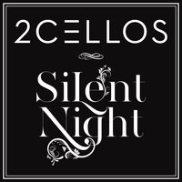 Silent Night — 2CELLOS, Stjepan Hauser, Luka Sulic