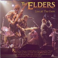 Live at the Gem Theater — The Elders