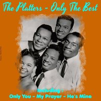 Only the Best — The Platters