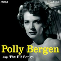 The Hit Songs — Polly Bergen