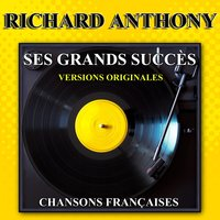 Ses grands succès — Richard Anthony