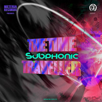 The Time Traveller — Subphonic