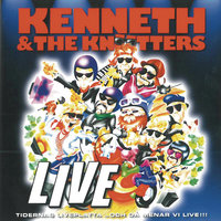 Live — Kenneth & The Knutters