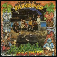 Rock N Roll Nightmare — Rich Kids On LSD