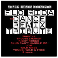 Flo Rida: The Dance Remix Tribute — Jimmy Jones
