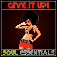 Give It Up! Soul Essentials — сборник
