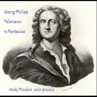 Telemann Fantasias On Piccolo — Andy Findon