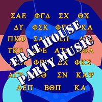 Frat House Party Music — сборник
