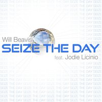 Seize the Day — Will Beavis