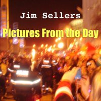 Pictures from the Day — Jim Sellers