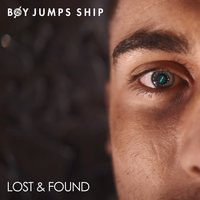 Lost & Found — Boy Jumps Ship