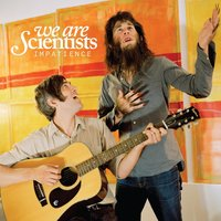 Impatience — We Are Scientists