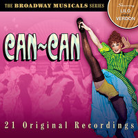 Can-Can - The Broadway Musicals - 21 Original Recordings — сборник
