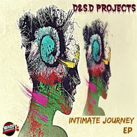 Intimate Journey EP — D&S.D Project