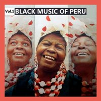 Black Music of Peru, Vol. 1 — сборник