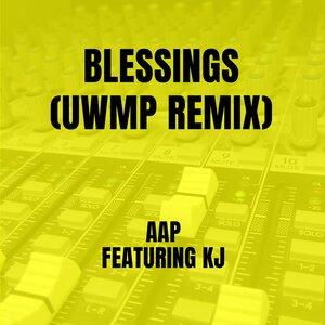 AAP, UWMP, Kj - Blessings