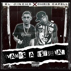 Chris Capell, El Jincho - Vamos a Estudiar