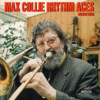 "Max Collie Rhythm Aces, Vol. 4 — Ron McKay, Jack Gilbert, Max Collie, Phil Mason, ""Gentleman"" Jim McIntosh, Trefor ""Fingers"" Williams"