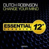 Change Your Mind — Dutch Robinson